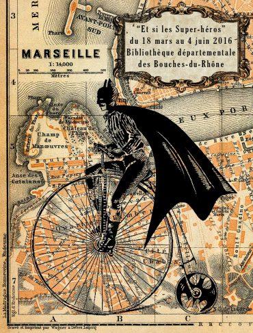 """Exposition """"Et si les super-héros…"""" – Marseille (FR)"""